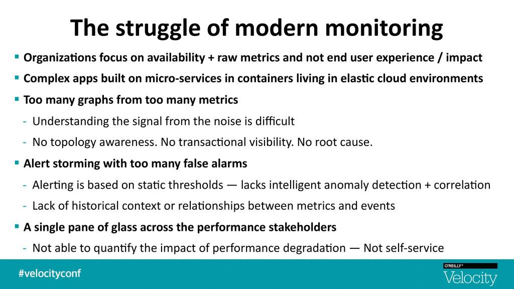 The struggle of modern monitoring §...