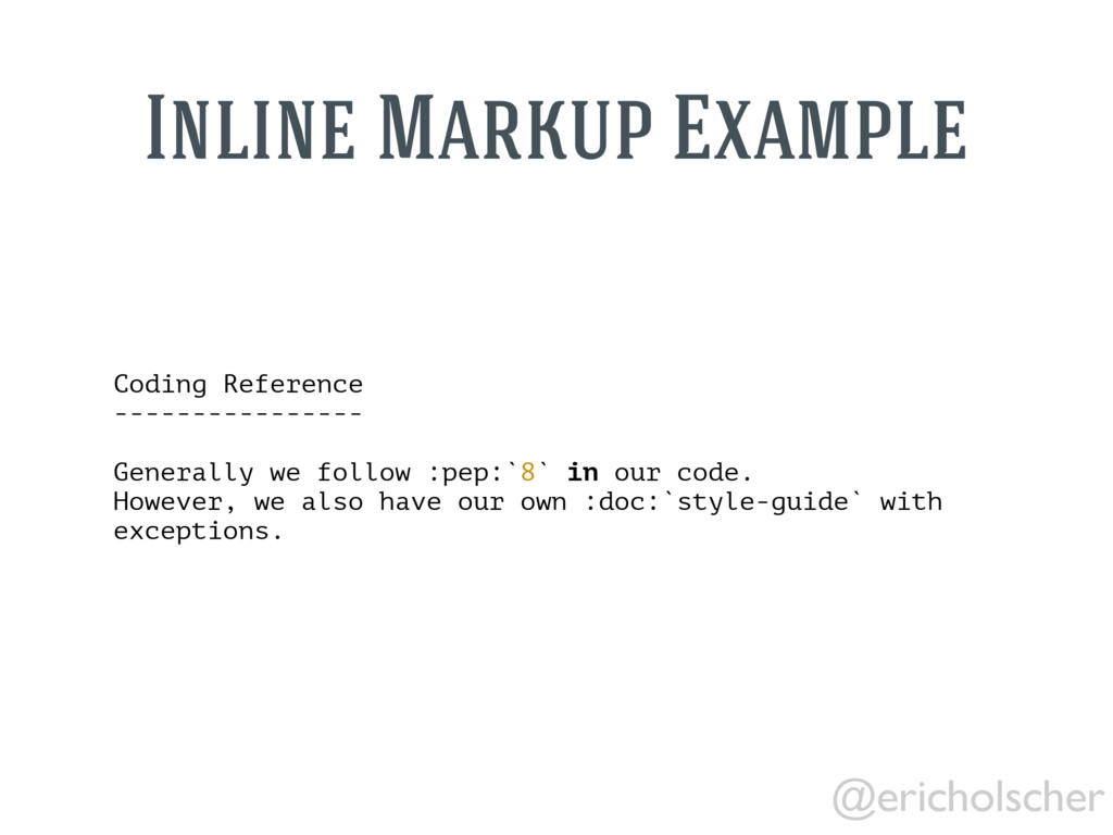@ericholscher Coding Reference ----------------...