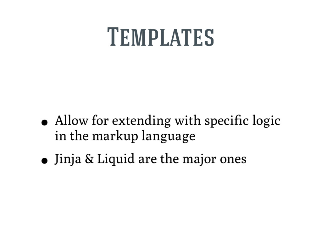 Templates • Allow for extending with specific lo...