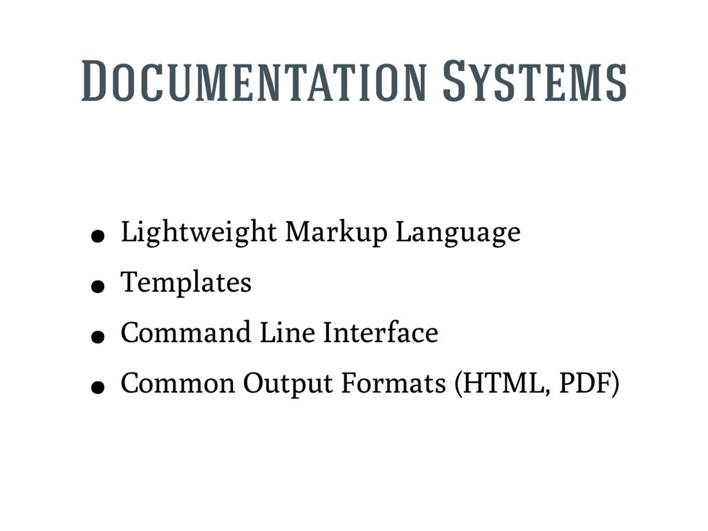 Documentation Systems • Lightweight Markup Lang...