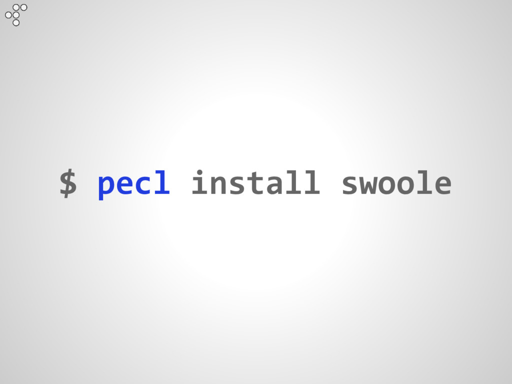 $ pecl install swoole