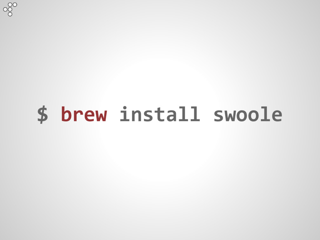 $ brew install swoole