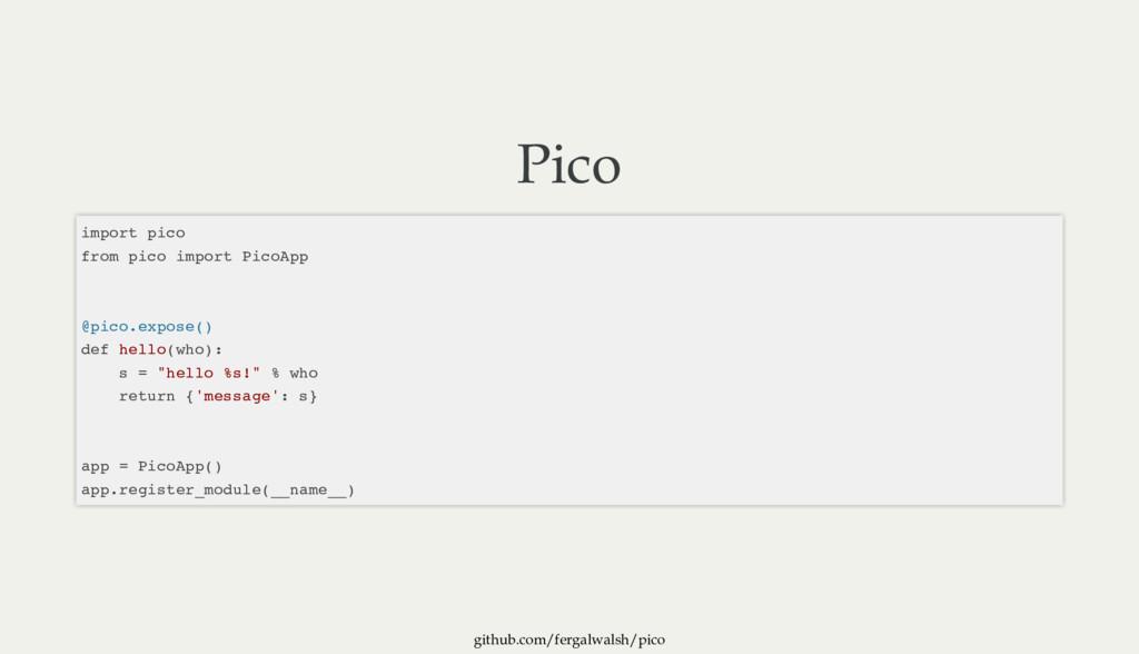 github.com/fergalwalsh/pico Pico import pico fr...