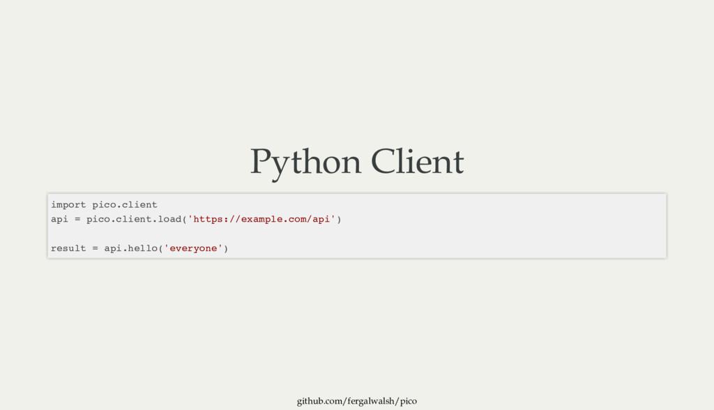 github.com/fergalwalsh/pico Python Client impor...