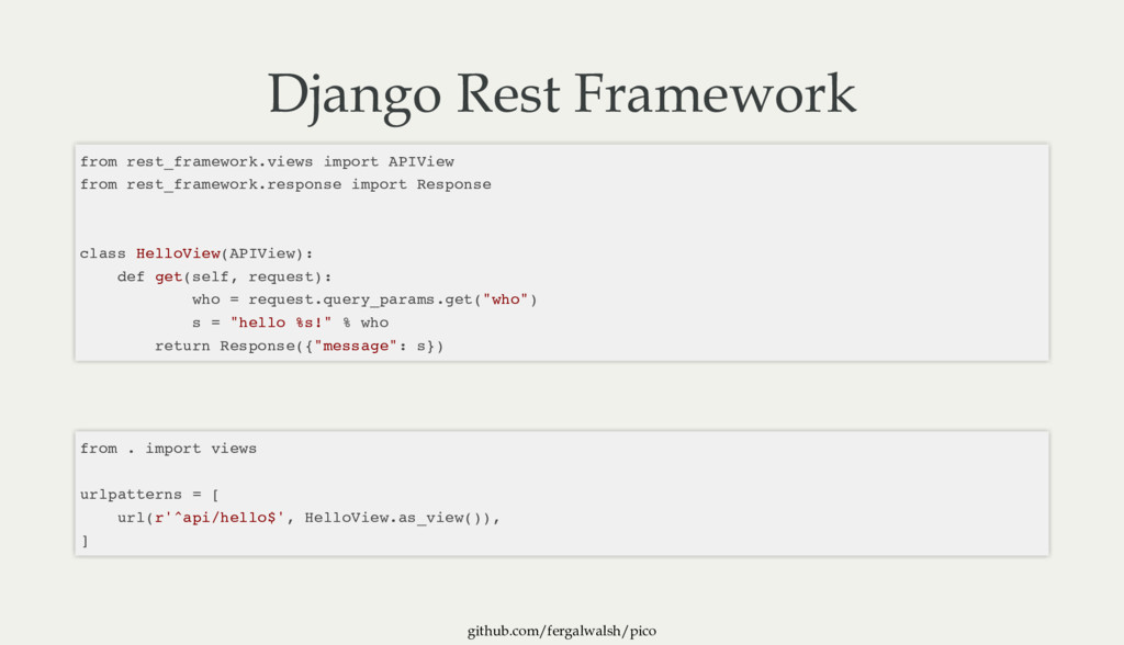 github.com/fergalwalsh/pico Django Rest Framewo...