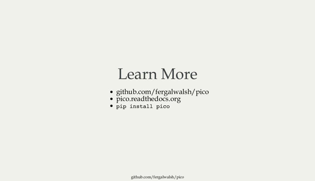 github.com/fergalwalsh/pico Learn More github.c...