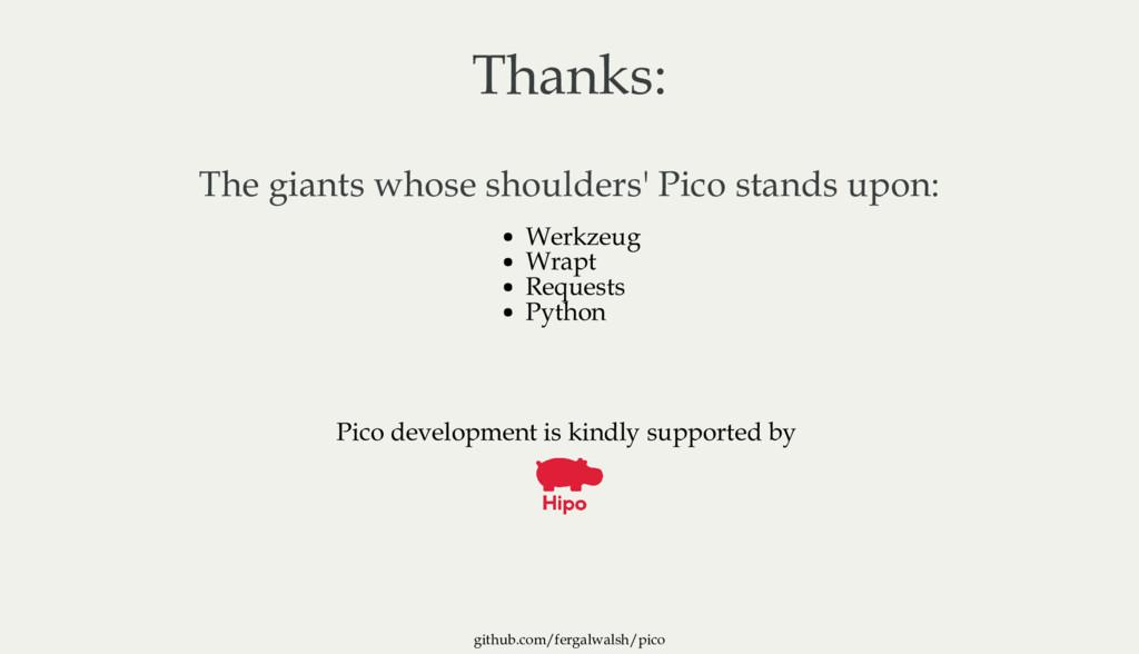 github.com/fergalwalsh/pico Thanks: The giants ...