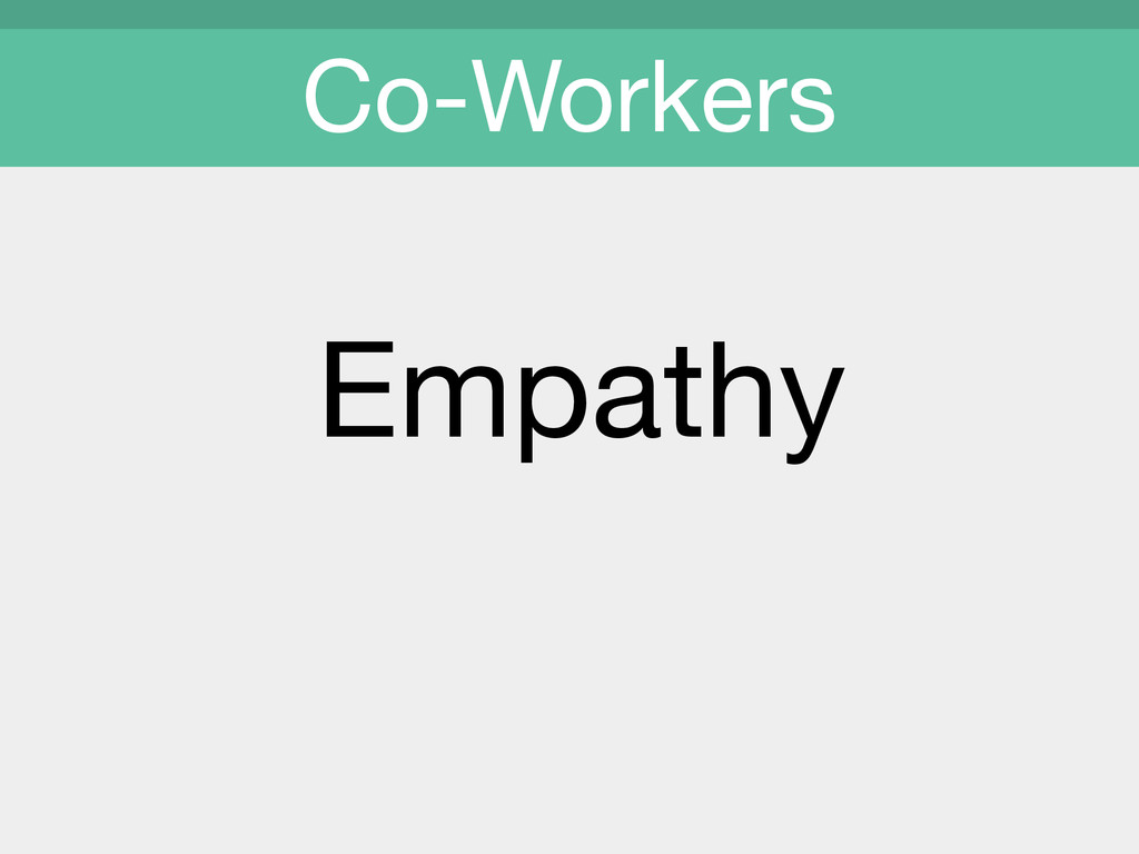 Empathy Co-Workers