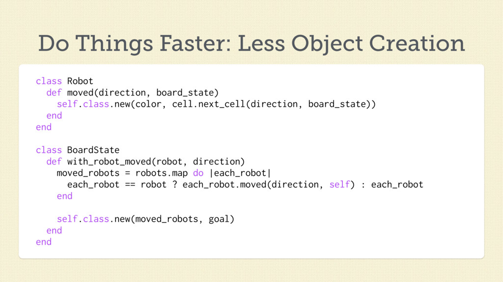 class Robot def moved(direction, board_state) s...
