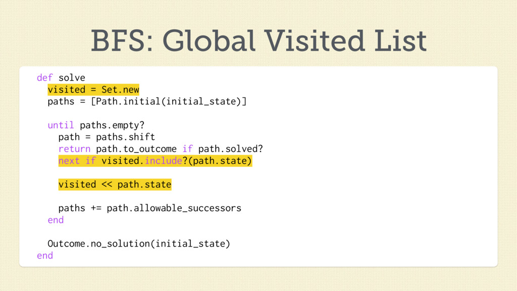 BFS: Global Visited List def solve visited = Se...
