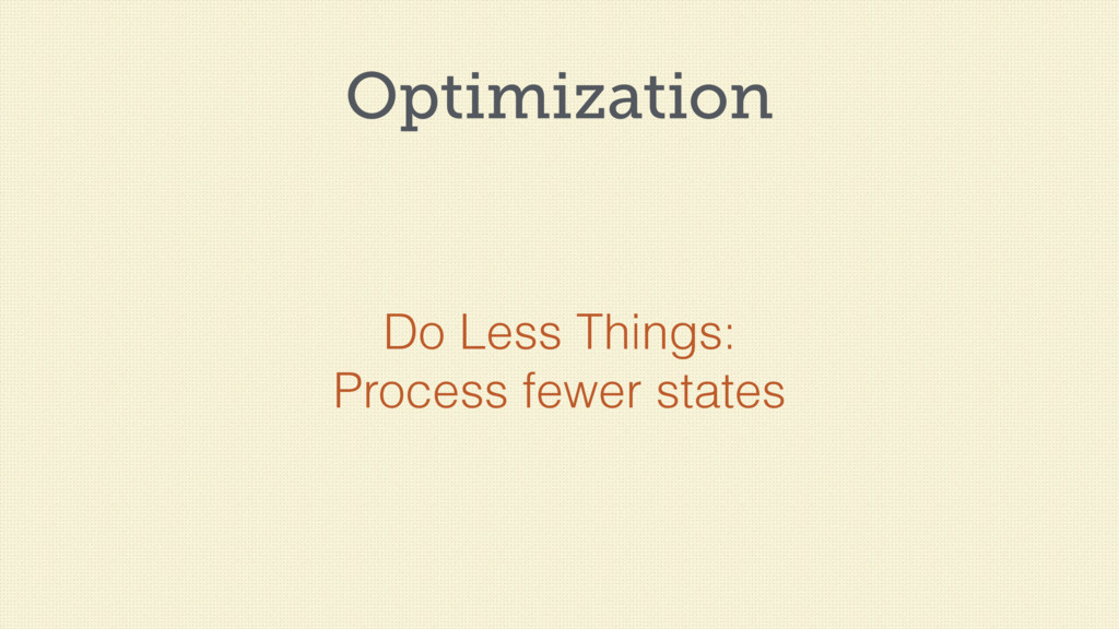 Optimization Do Less Things: Process fewer stat...