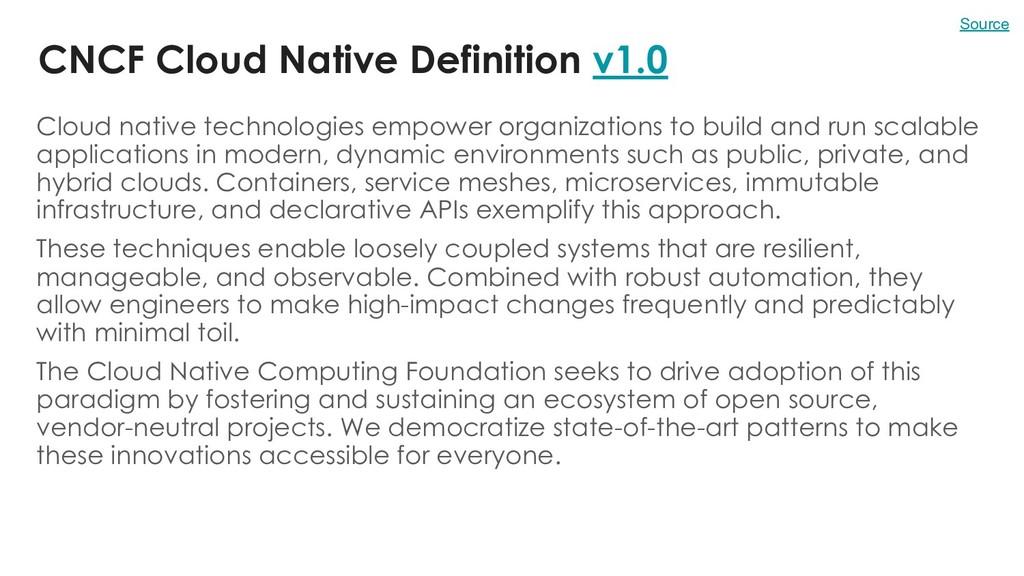 CNCF Cloud Native Definition v1.0 Cloud native ...