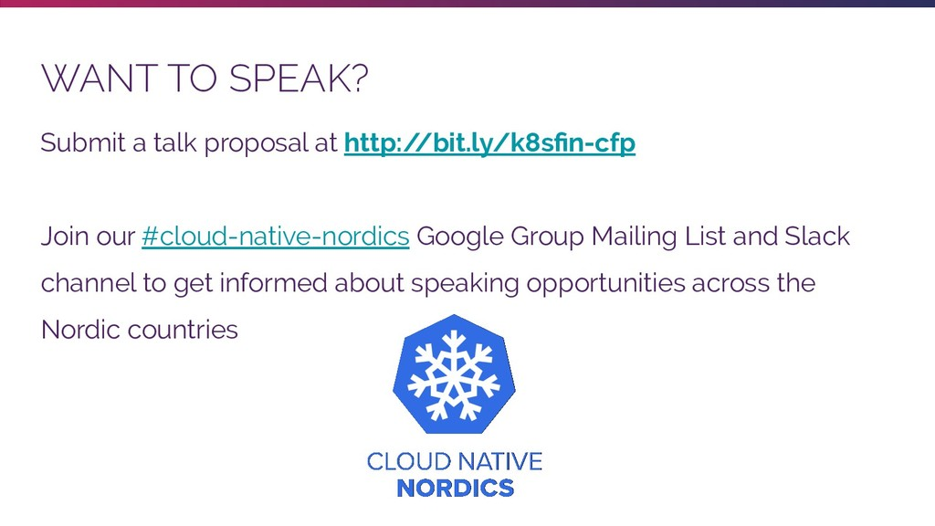 WANT TO SPEAK? Submit a talk proposal at http:/...