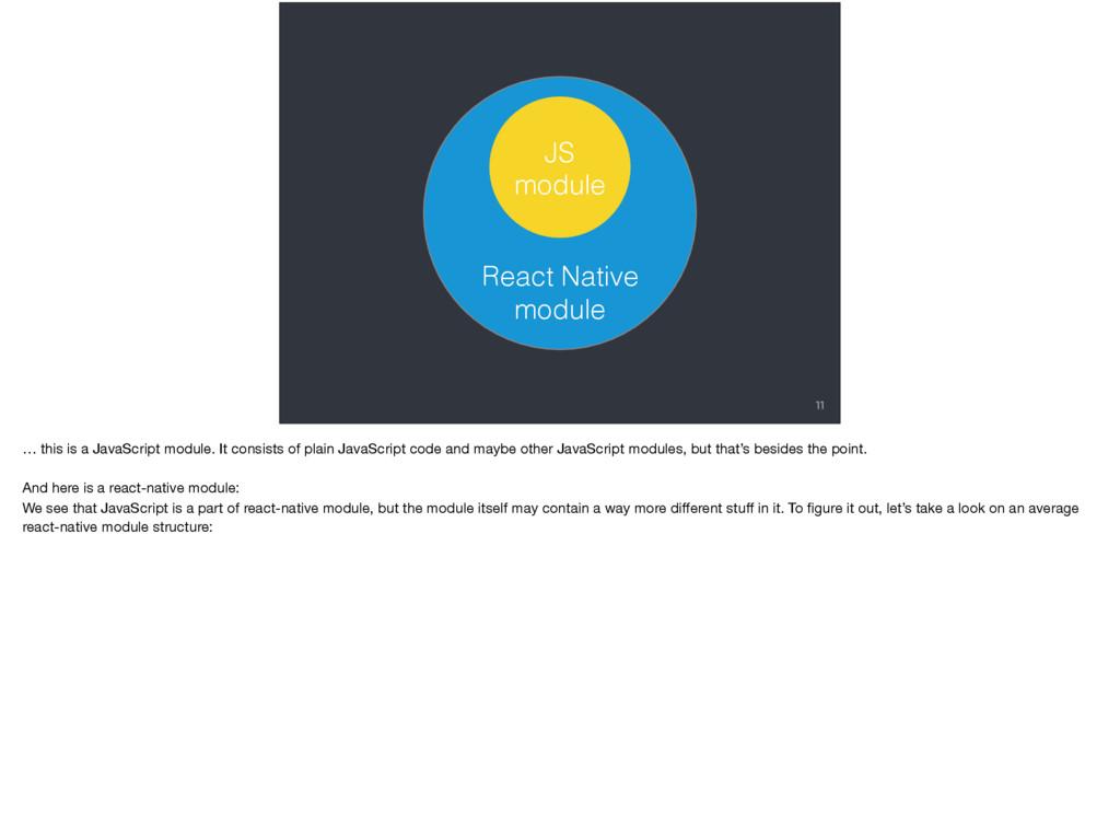 11 React Native module JS module … this is a Ja...
