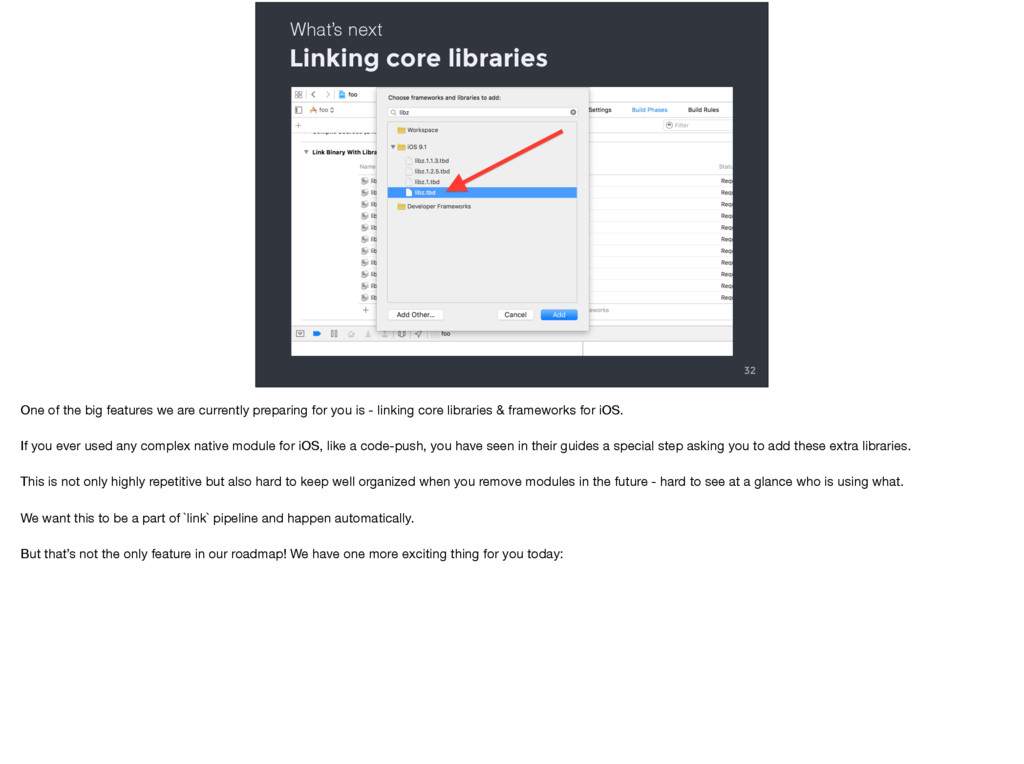 Linking core libraries 32 What's next One of th...