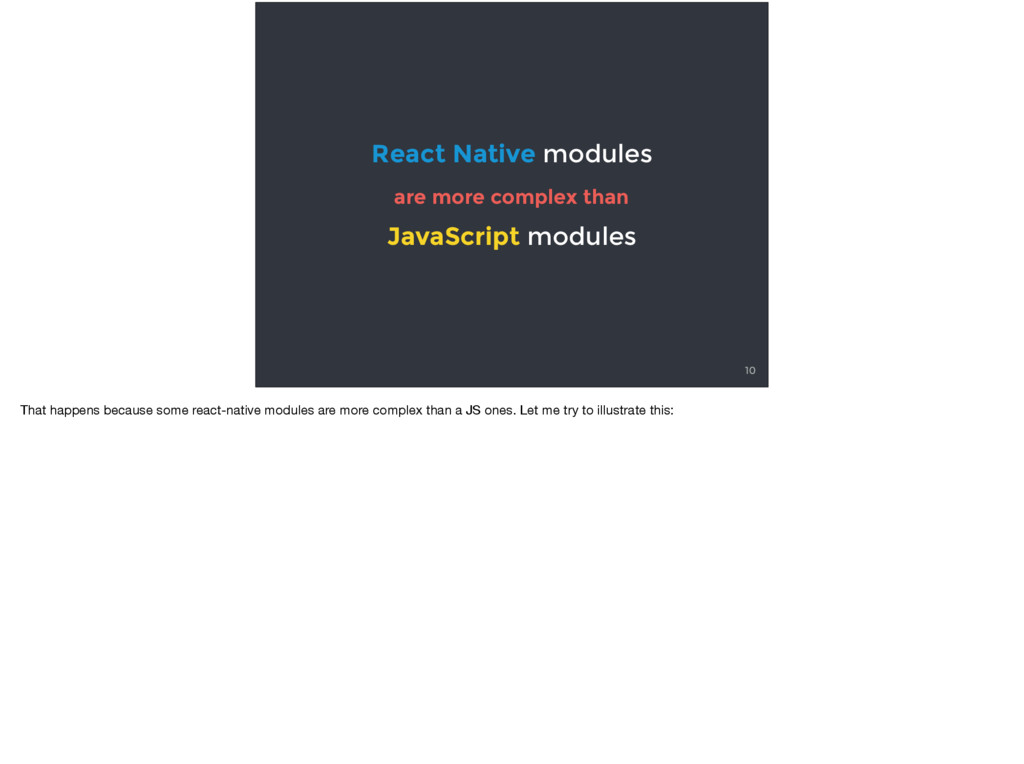 10 React Native modules are more complex than J...