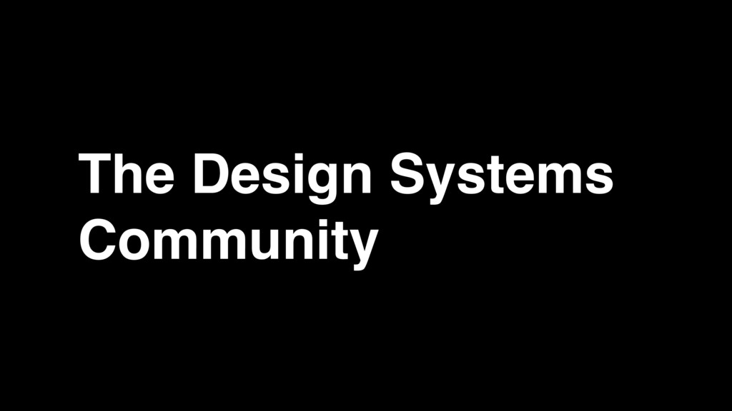 The Design Systems Community