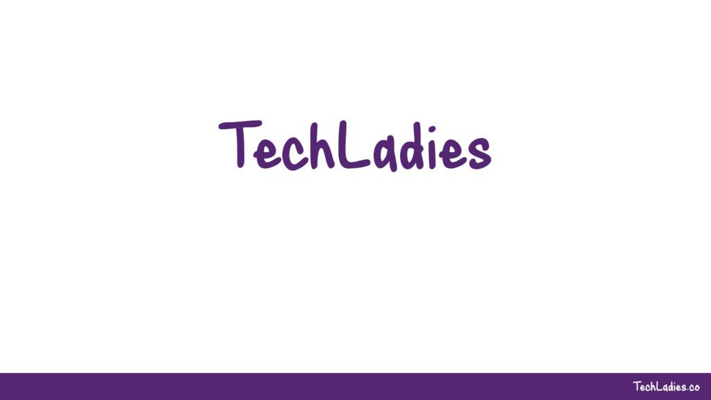 TechLadies.co TechLadies