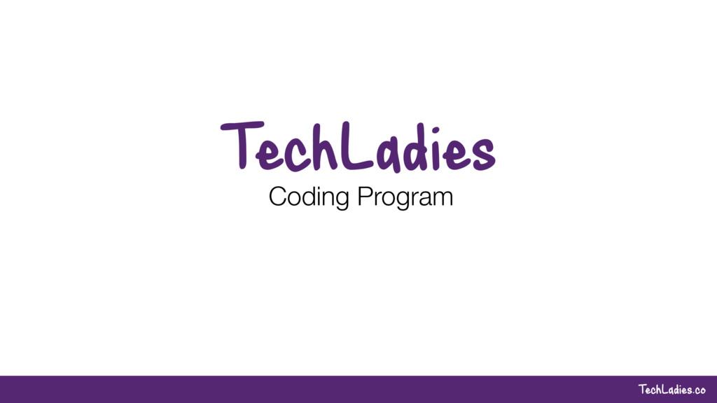 TechLadies.co TechLadies Coding Program