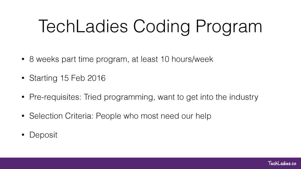 TechLadies.co TechLadies Coding Program • 8 wee...
