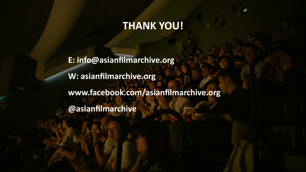 THANK YOU!  E: info@asianfilmarchive.or...
