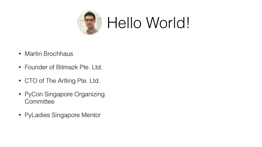 Hello World! • Martin Brochhaus • Founder of Bi...