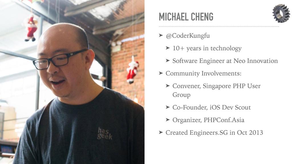 MICHAEL CHENG ➤ @CoderKungfu ➤ 10+ years in tec...
