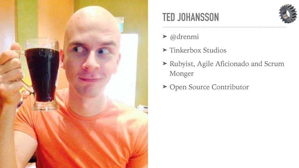 TED JOHANSSON ➤ @drenmi ➤ Tinkerbox Studios ➤ R...