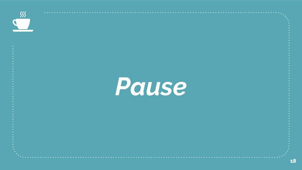 Pause 18