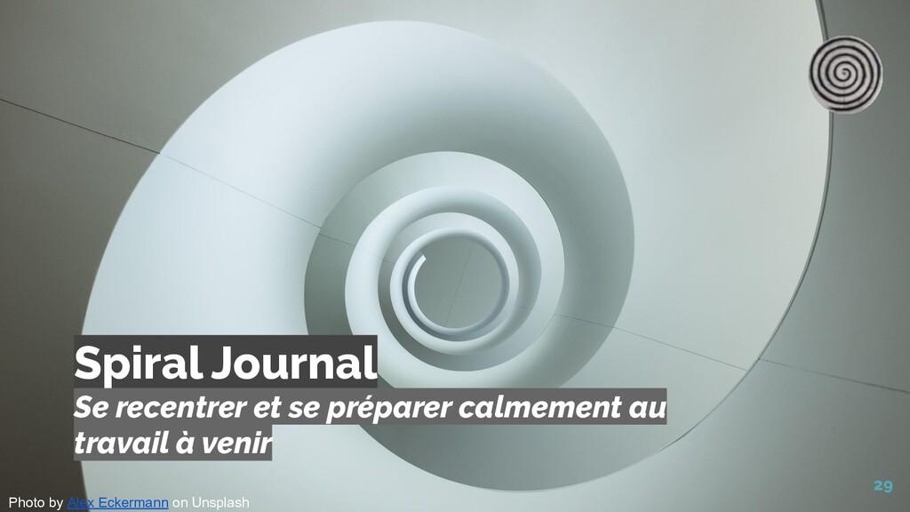Spiral Journal 29 Se recentrer et se préparer c...