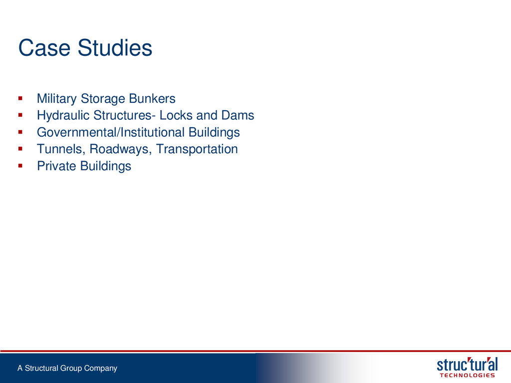 A Structural Group Company Case Studies  Milit...