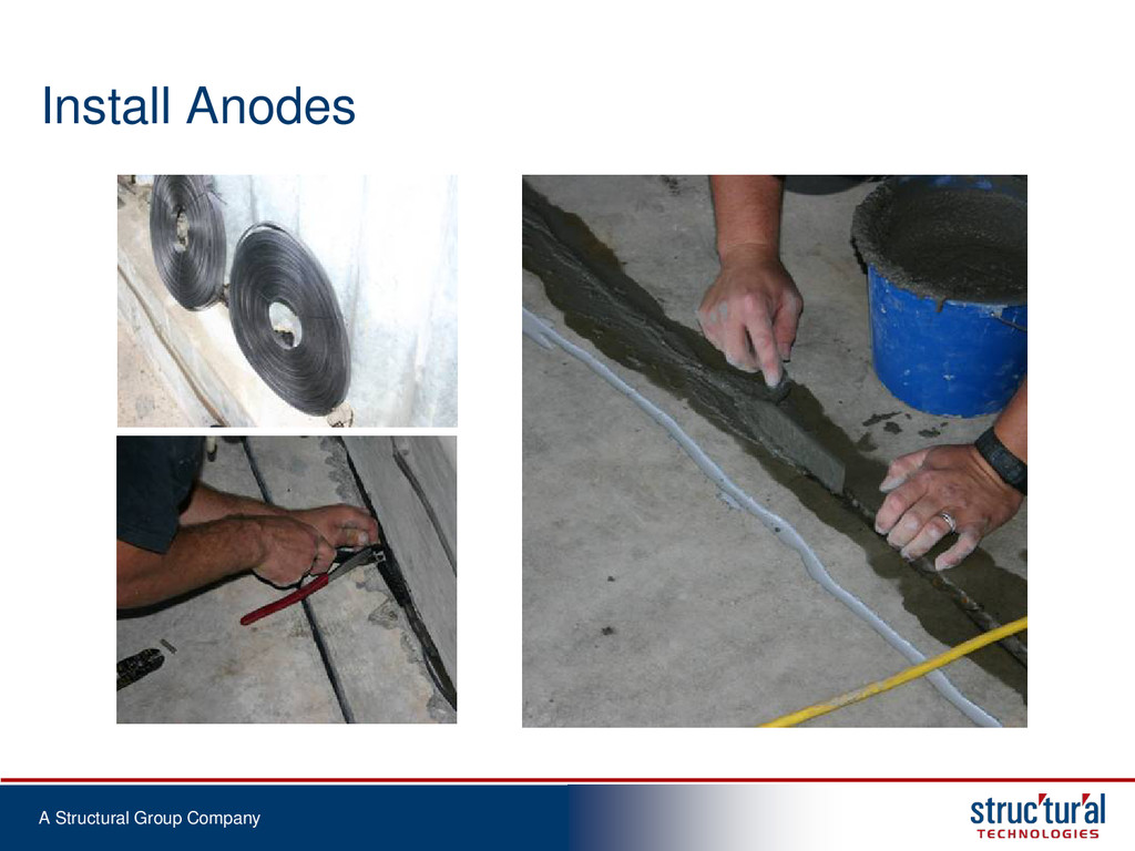 A Structural Group Company Install Anodes
