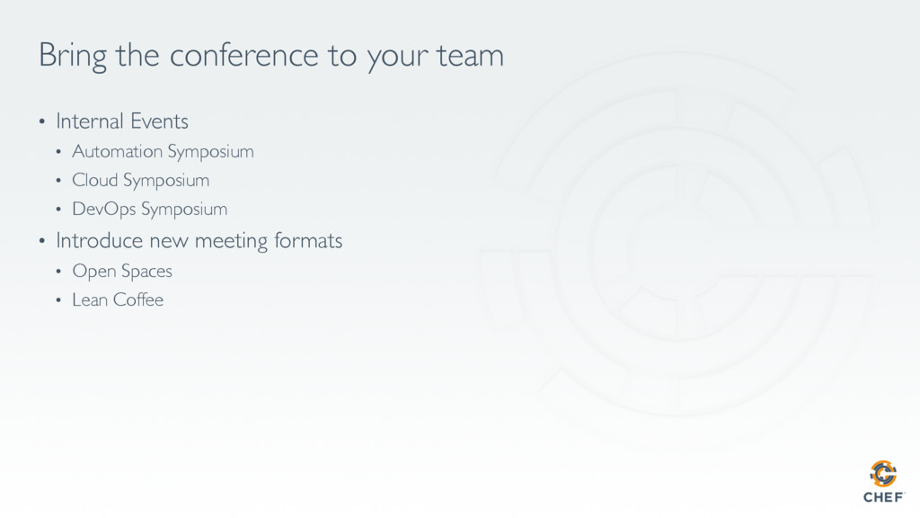 Bring the conference to your team • Internal E...