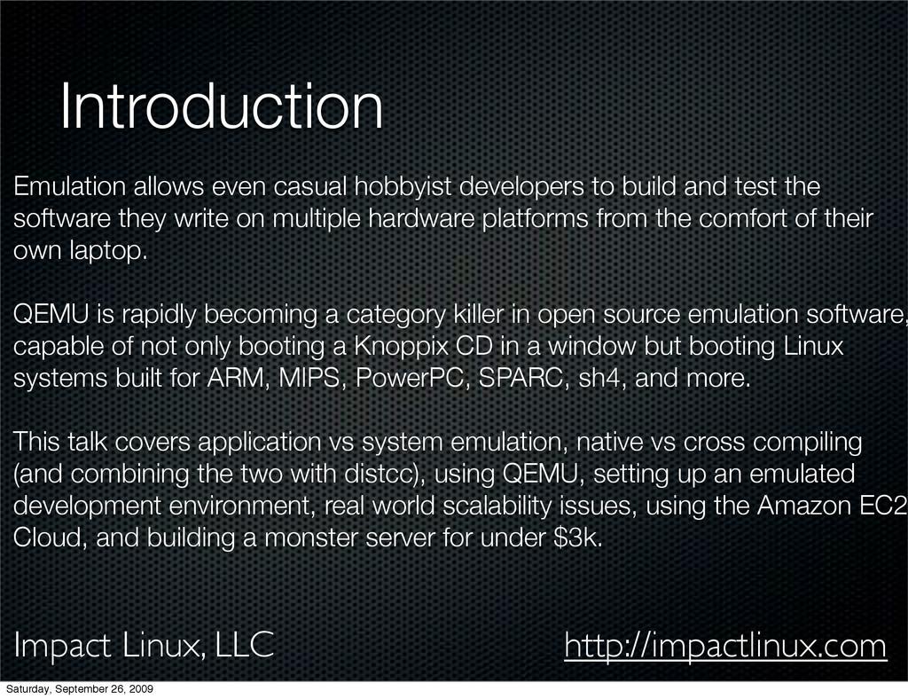 Impact Linux, LLC http://impactlinux.com Introd...