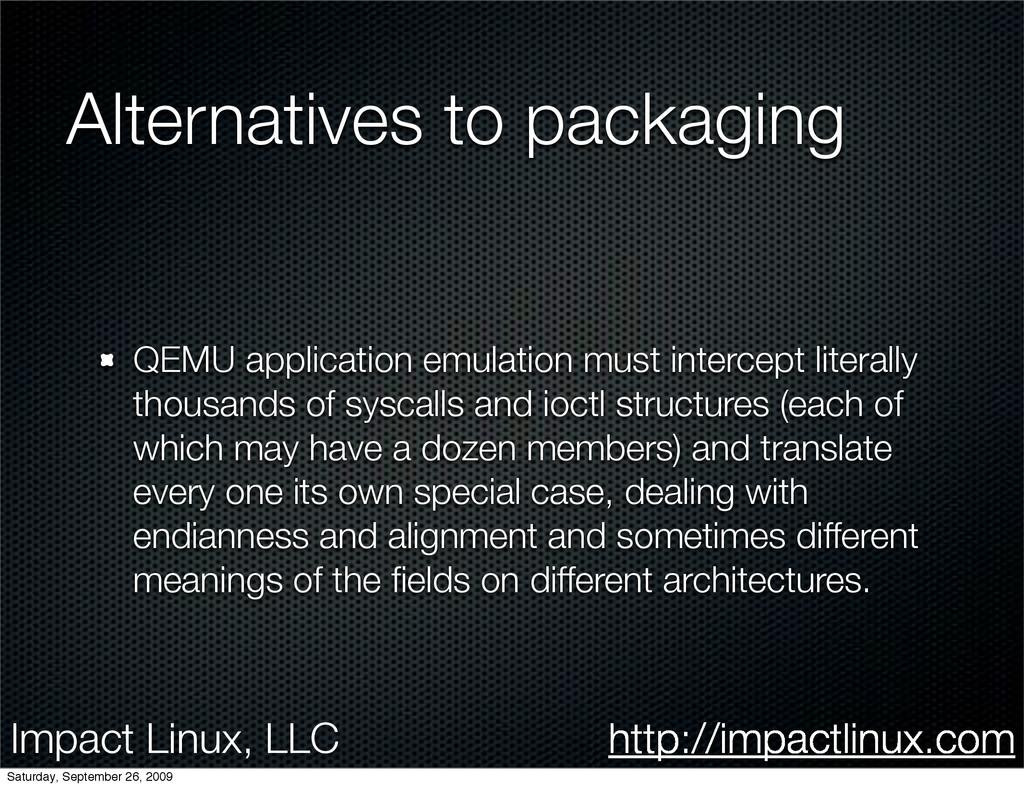 Impact Linux, LLC http://impactlinux.com Altern...