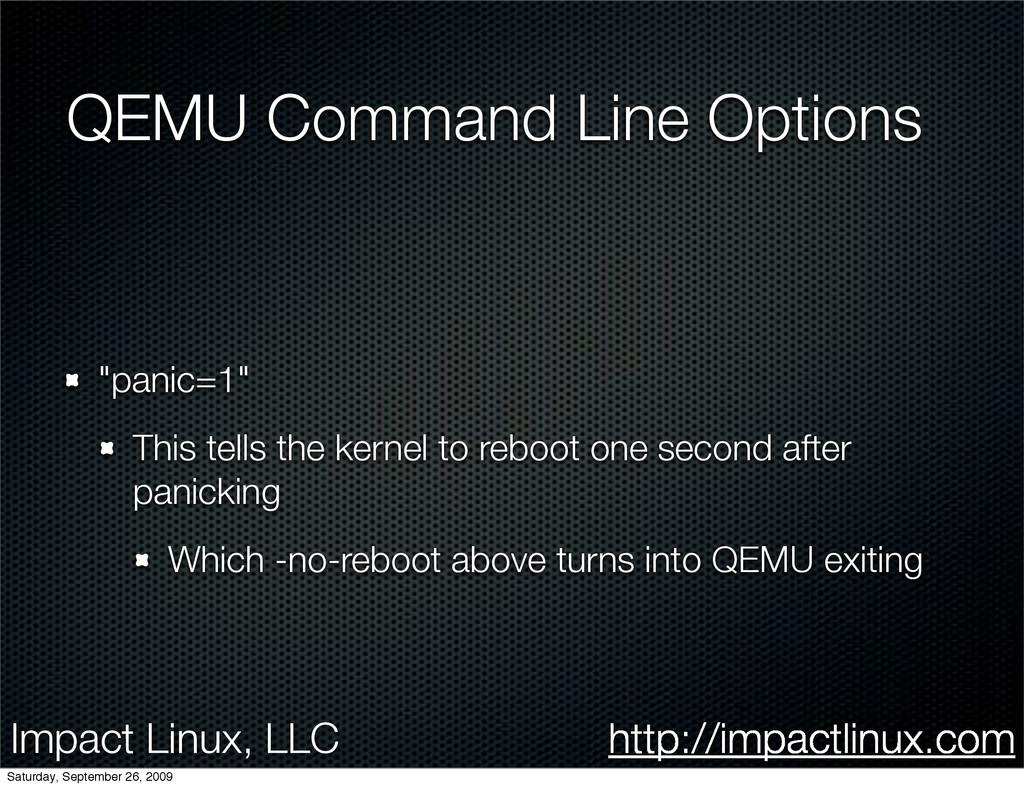 Impact Linux, LLC http://impactlinux.com QEMU C...