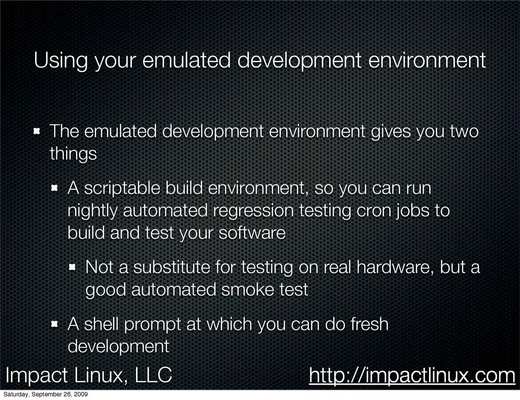 Impact Linux, LLC http://impactlinux.com Using ...