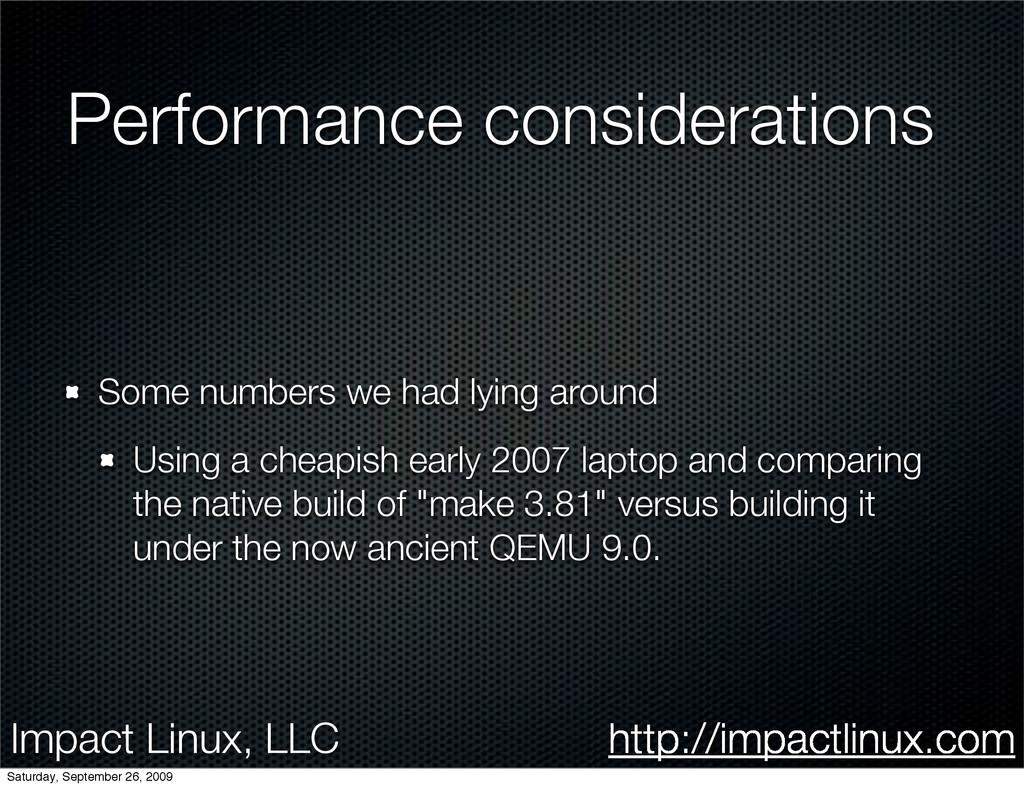 Impact Linux, LLC http://impactlinux.com Perfor...