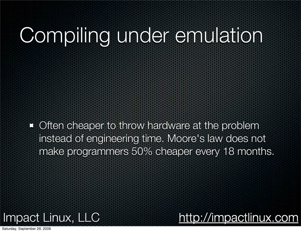Impact Linux, LLC http://impactlinux.com Compil...
