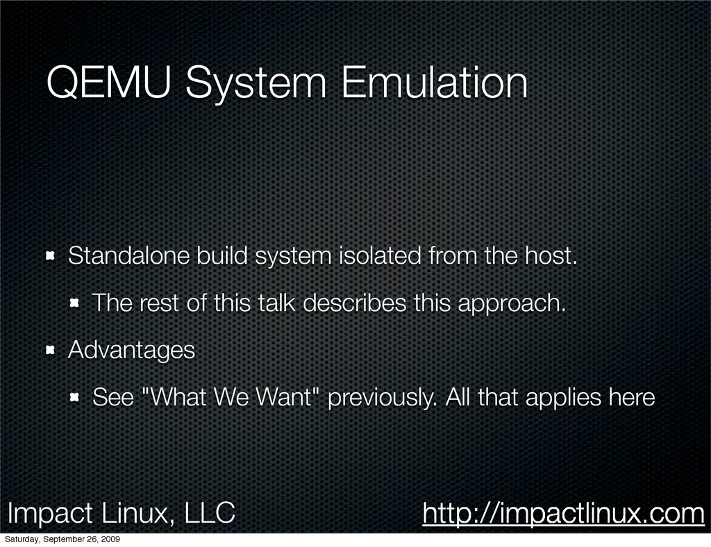 Impact Linux, LLC http://impactlinux.com QEMU S...