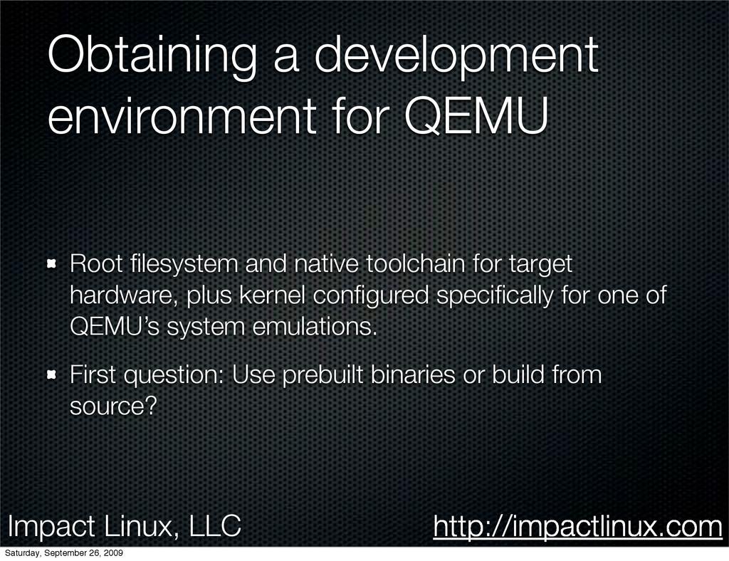 Impact Linux, LLC http://impactlinux.com Obtain...