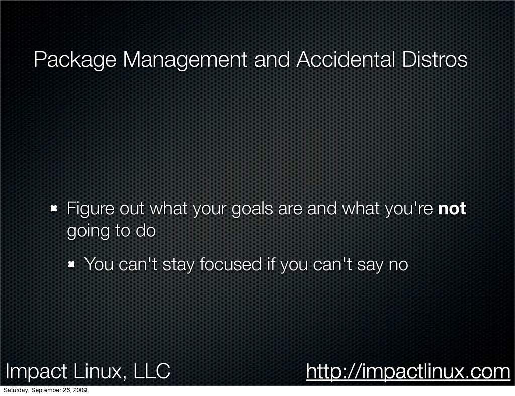 Impact Linux, LLC http://impactlinux.com Packag...
