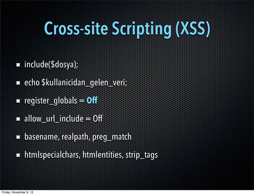 Cross-site Scripting (XSS) include($dosya); ech...