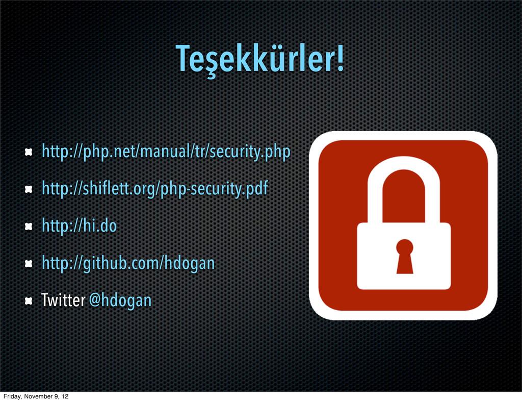 Teşekkürler! http://php.net/manual/tr/security....