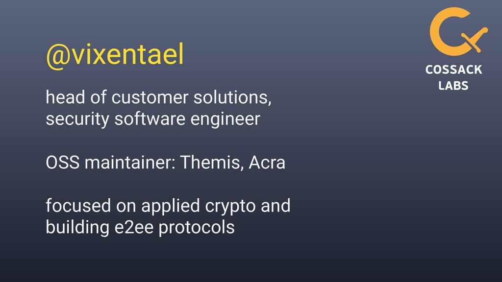 @vixentael head of customer solutions, security...