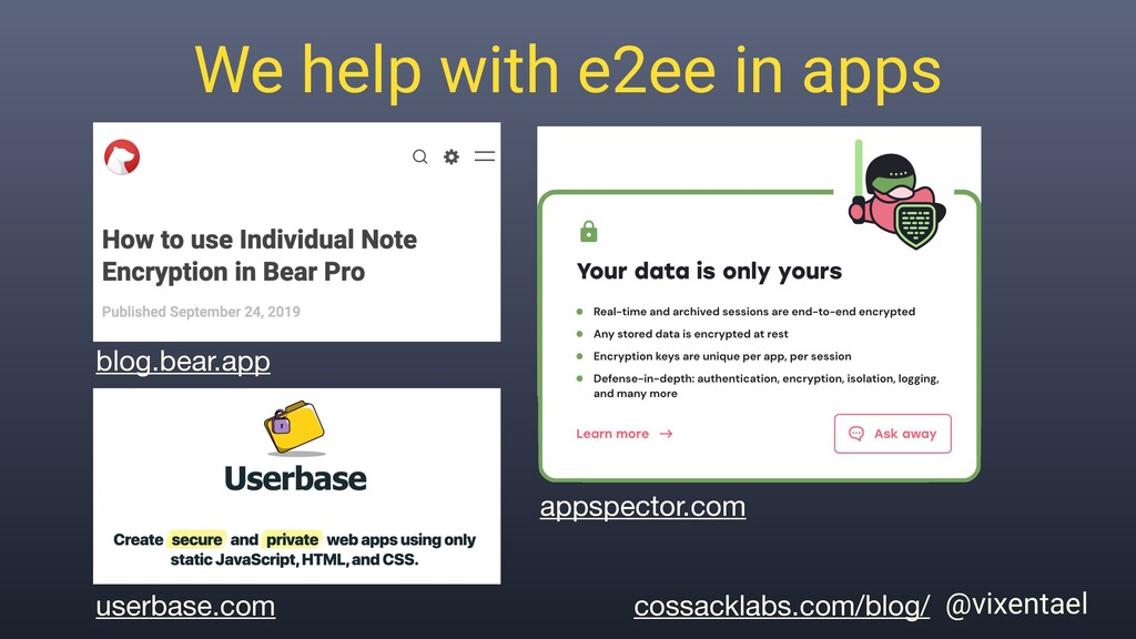 We help with e2ee in apps blog.bear.app cossack...
