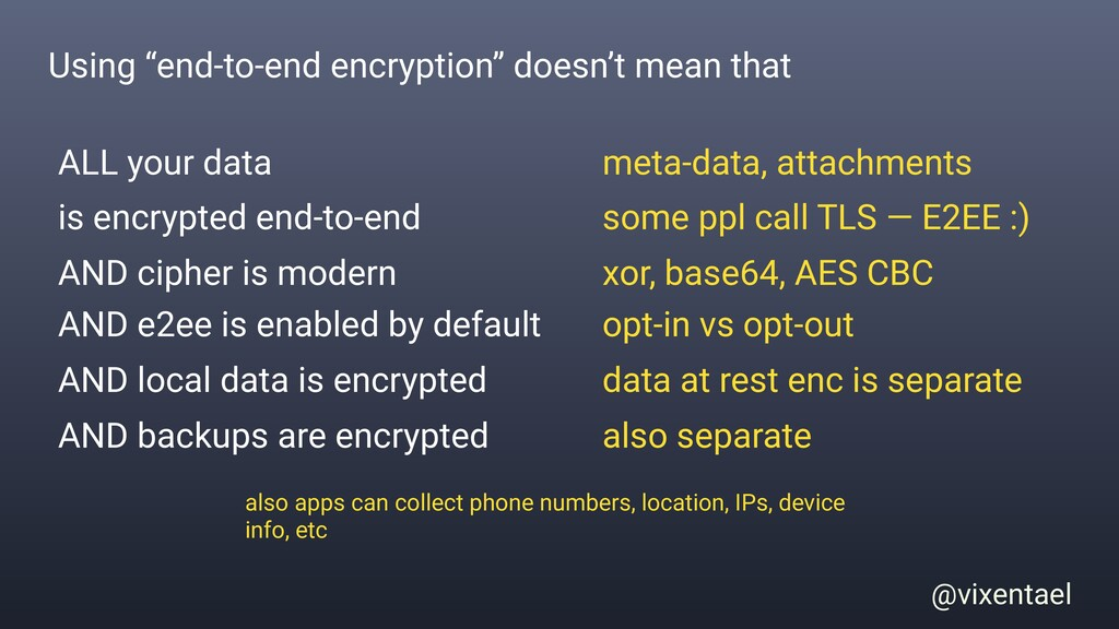 "@vixentael Using ""end-to-end encryption"" doesn'..."