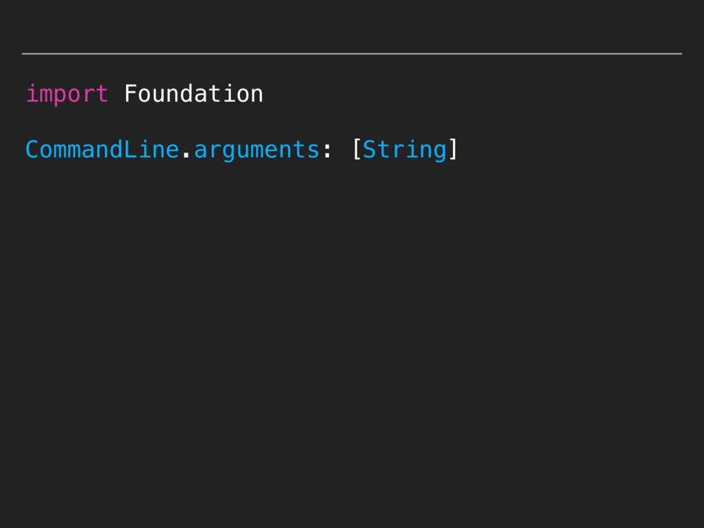 import Foundation CommandLine.arguments: [Strin...