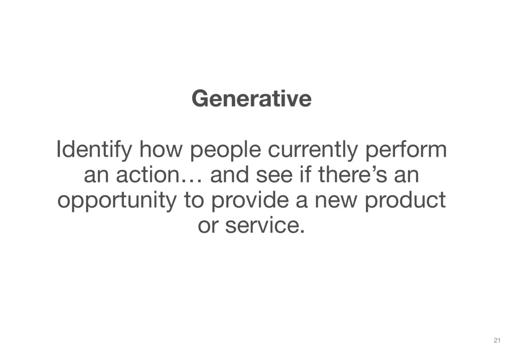 Generative Identify how people currently perfor...