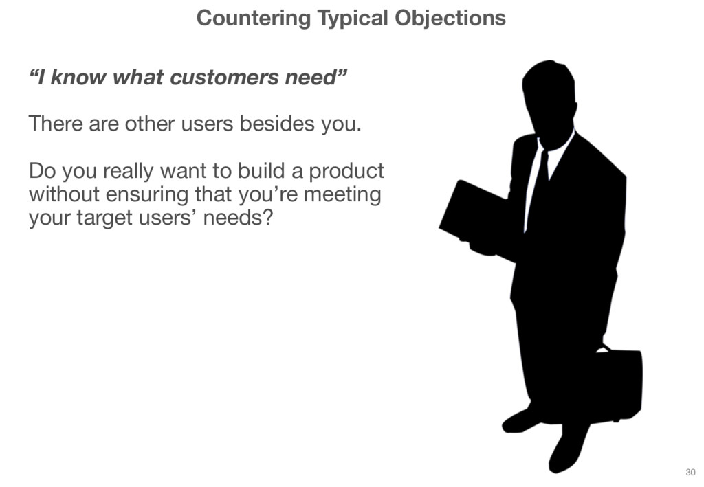 """Countering Typical Objections """"I know what cust..."""